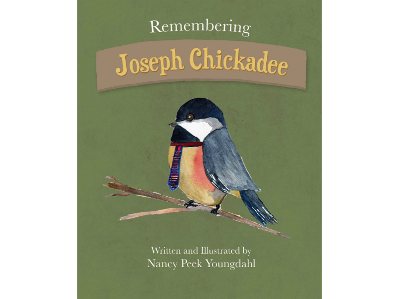 book cover, Remembering Joseph Chickadee